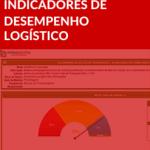Planilha Indicadores de Desempenho Logístico KPI